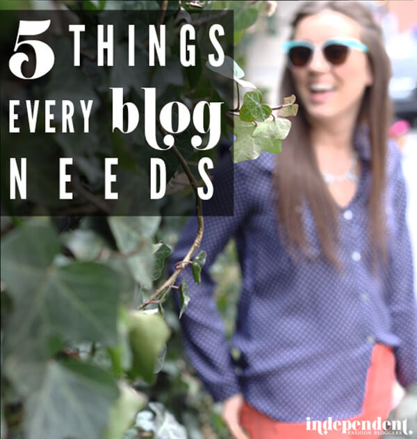 5 things every blog needs