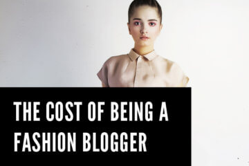 Cost Being Fashion Blogger