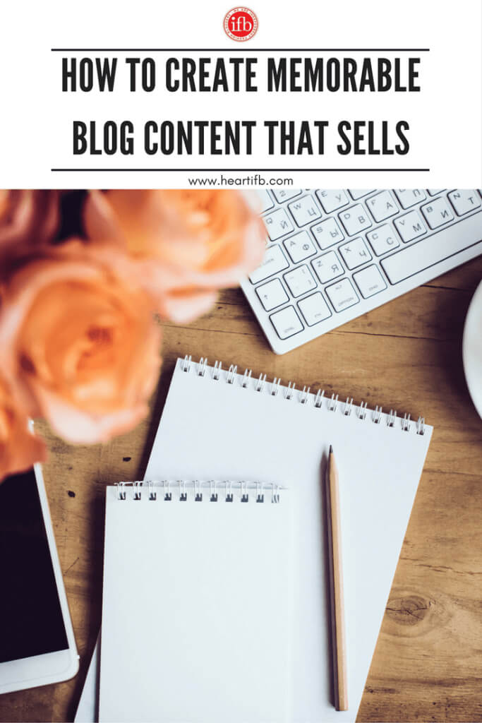 Create Memorable Blog Content