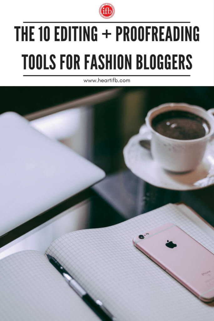 Editing Proofreading Tools Fashion Bloggers