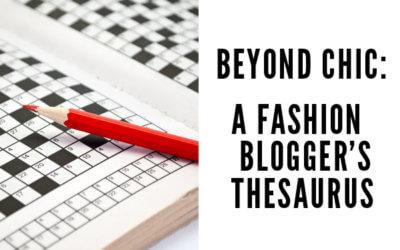Fashion Blogger Thesaurus