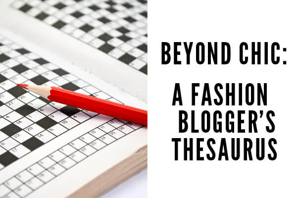 Fashion Blogger Thesaurus