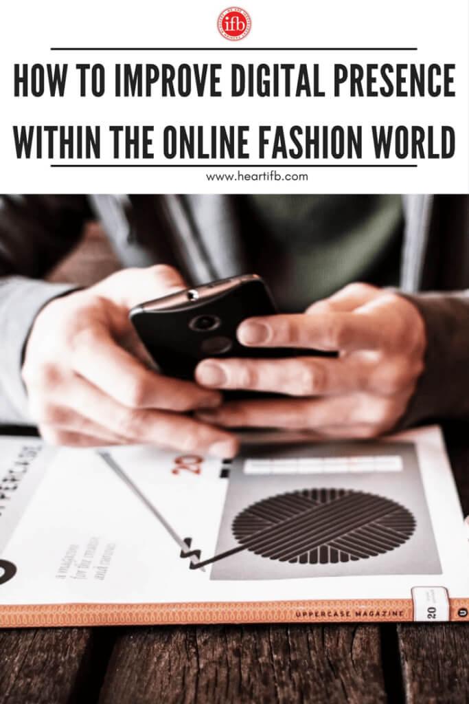Improve Digital Presence Online Fashion World