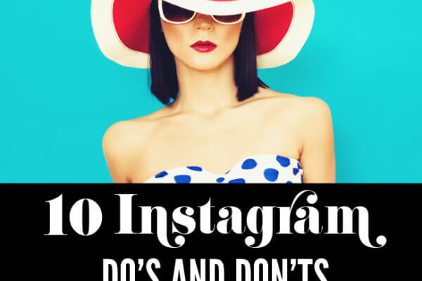 Instagram Dos and Donts