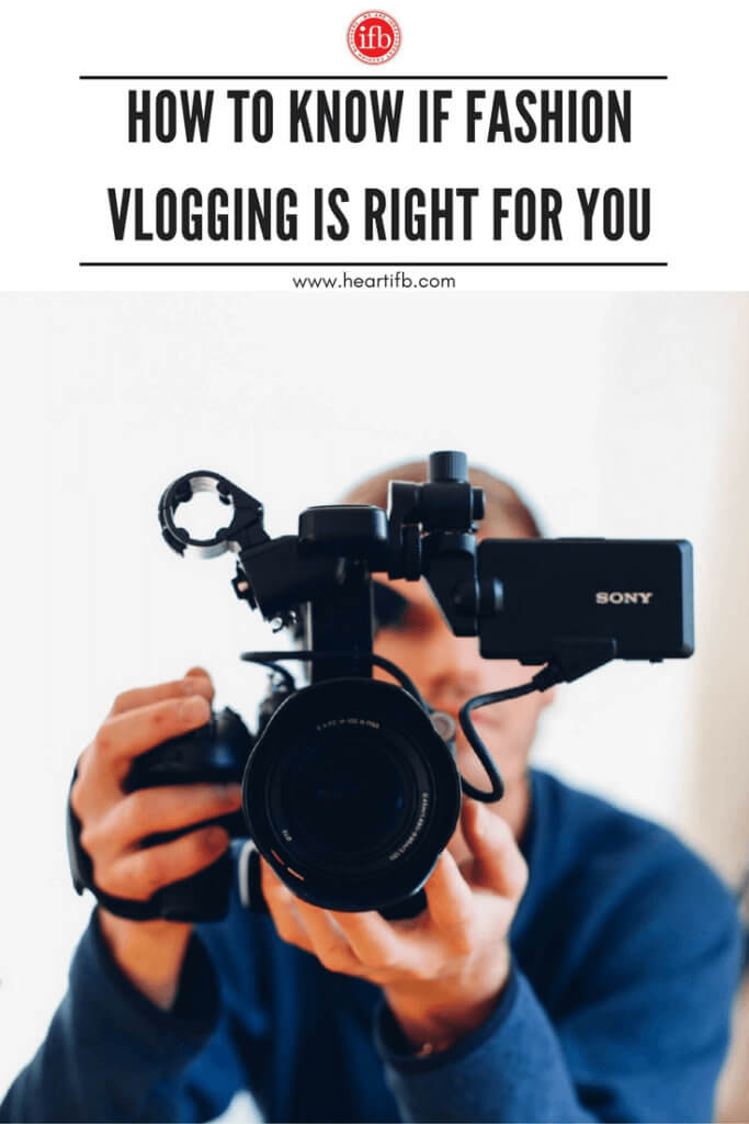 Is Fashion Vlogging Right for You