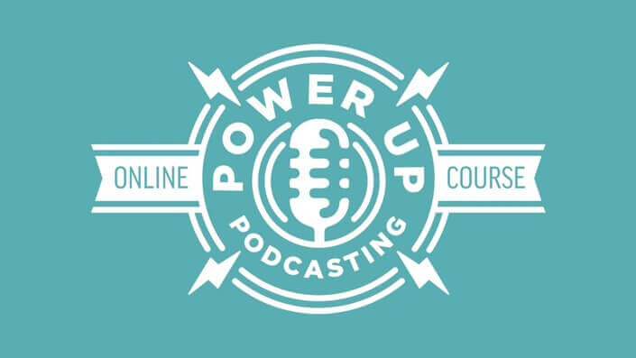 Power Up Podcasting