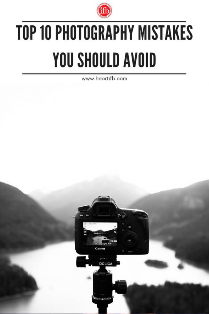 Top Photography Mistakes Avoid