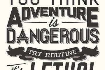 adventure dangerous routine lethal