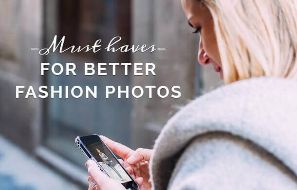better fashion photos