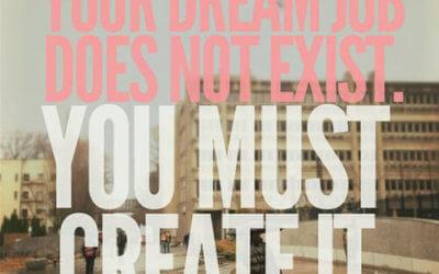 create dream job