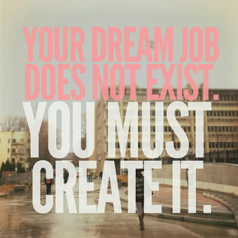 create dream job
