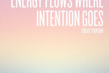 energy flows intention goes
