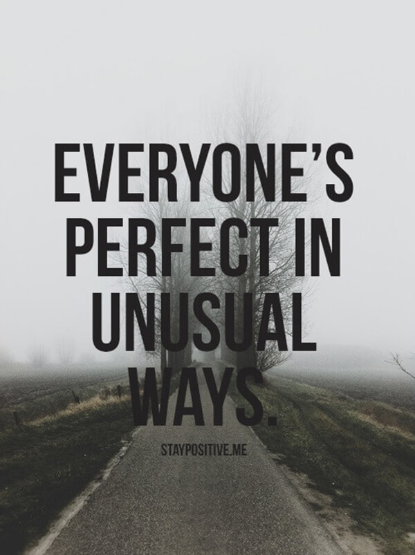 everyone perfect unusual ways
