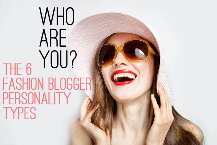 fashion blogger personality types