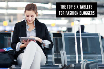 fashion bloggers tablet