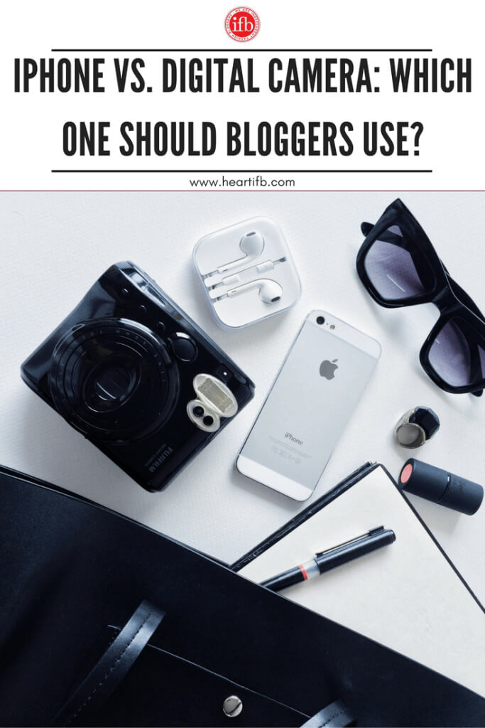 iPhone vs Digital Camera For Bloggers