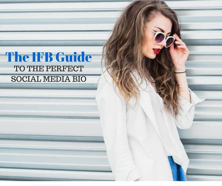 ifb guide perfect social media bio