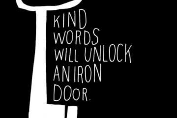 kind words unlock iron door