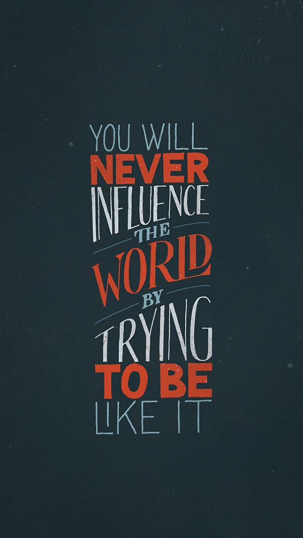 never influence world