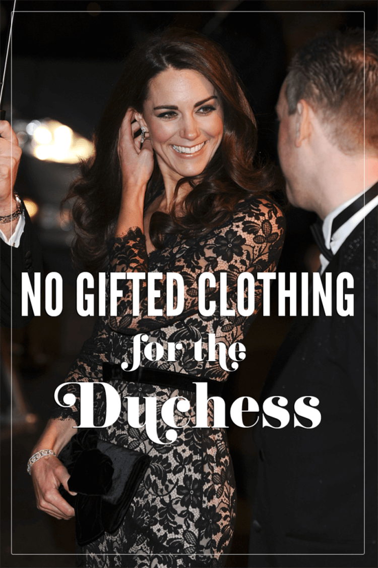 no gifted clothing for the duchess