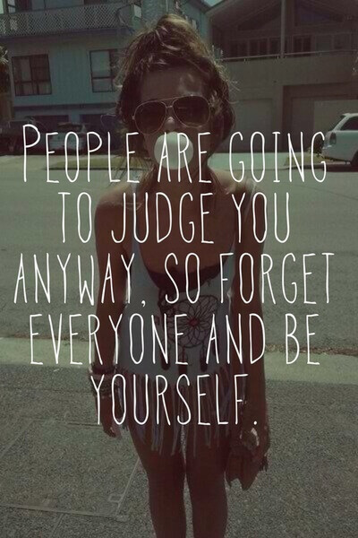people judge anyway