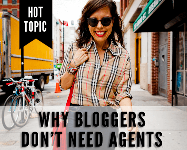 why bloggers dont need agents